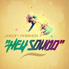 JASON PARKER - HEY SOUND